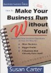 makeyourbusinessrunwithoutyou