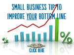 Small Business Tip To Improve Your Bottom Line