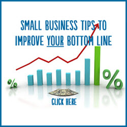 Small Business Tips to Improve Your Bottom Line